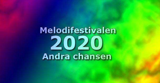 #SVTMelfest 2:a Chansen